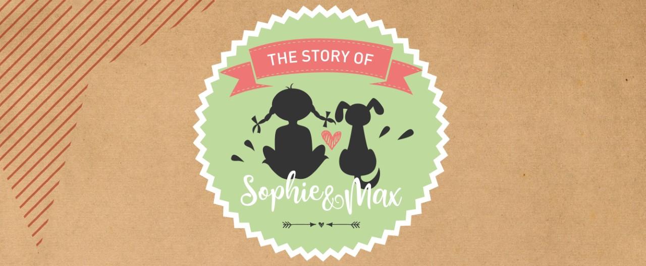 The Story of Sophie & Max – wie es dazu kam